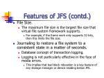 features of jfs contd