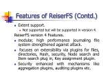 features of reiserfs contd