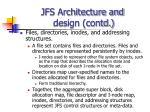 jfs architecture and design contd