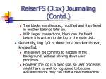 reiserfs 3 xx journaling contd