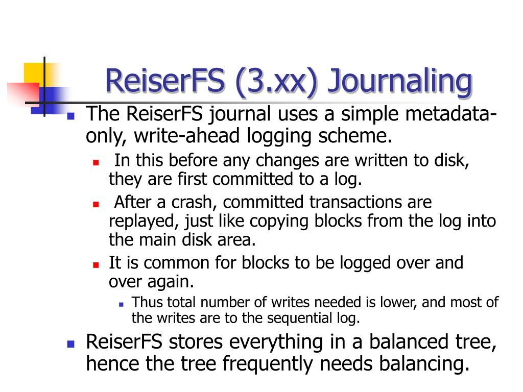ReiserFS (3.xx) Journaling