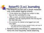reiserfs 3 xx journaling