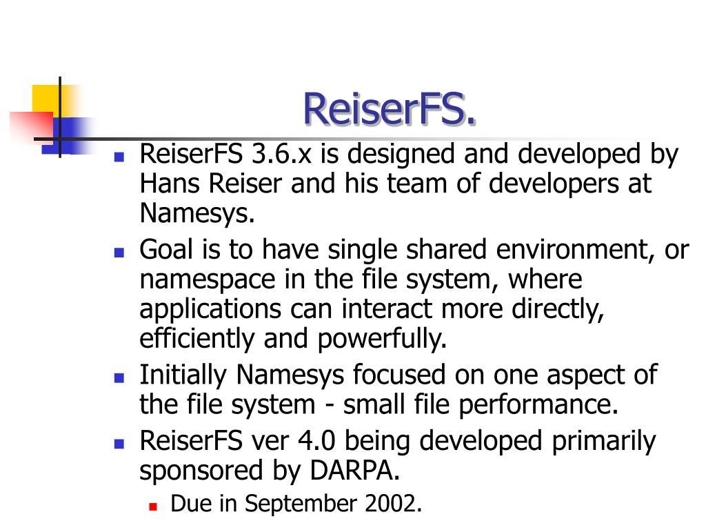 ReiserFS.