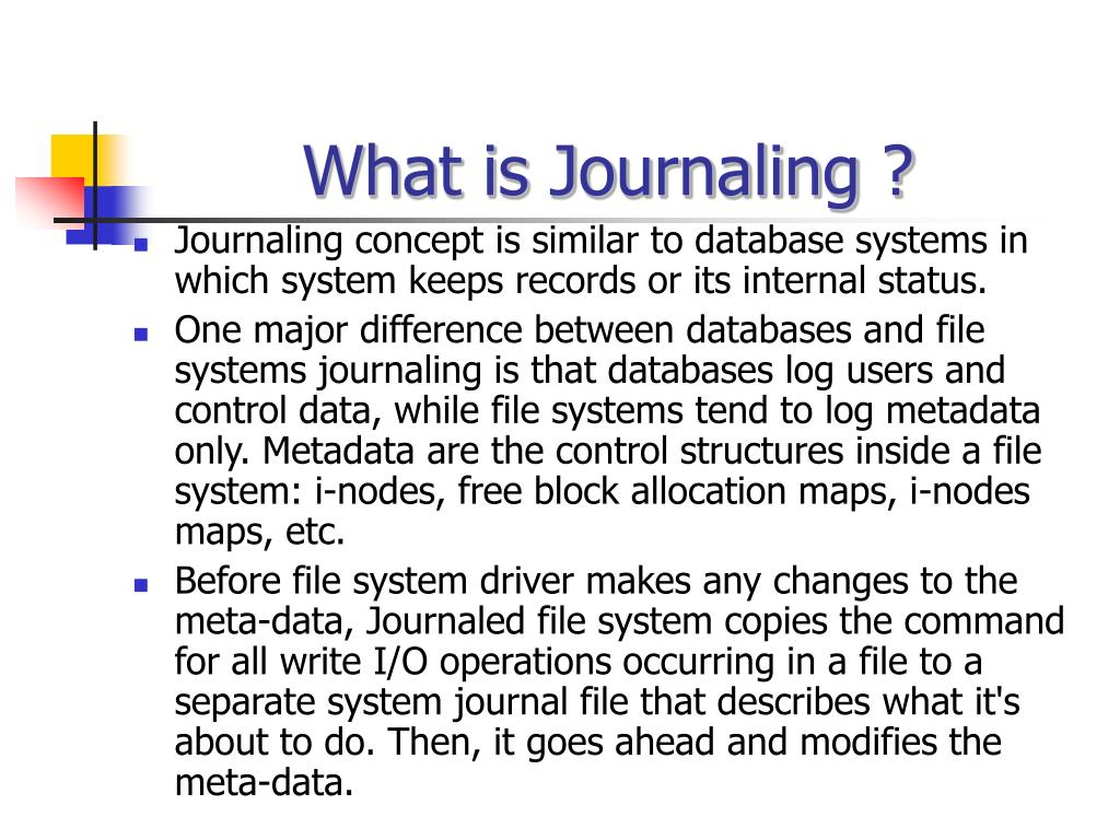 What is Journaling ?