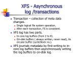 xfs asynchronous log transactions