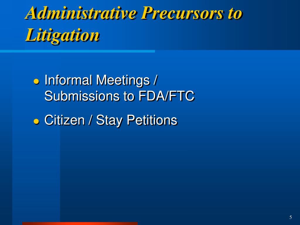Administrative Precursors to