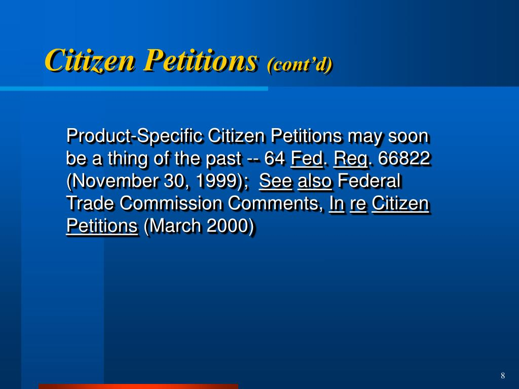 Product-Specific Citizen Petitions may soon be a thing of the past -- 64