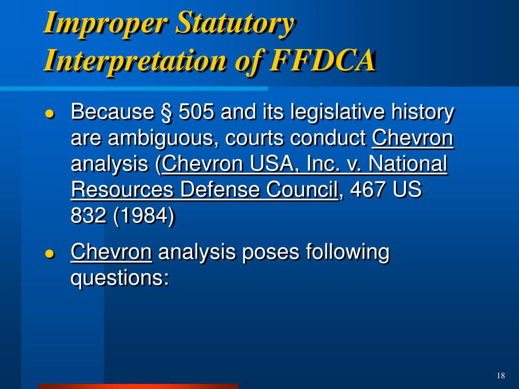 Improper Statutory Interpretation of FFDCA