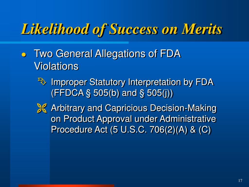 Likelihood of Success on Merits
