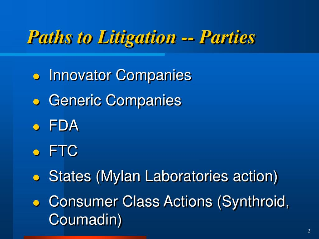 Paths to Litigation -- Parties