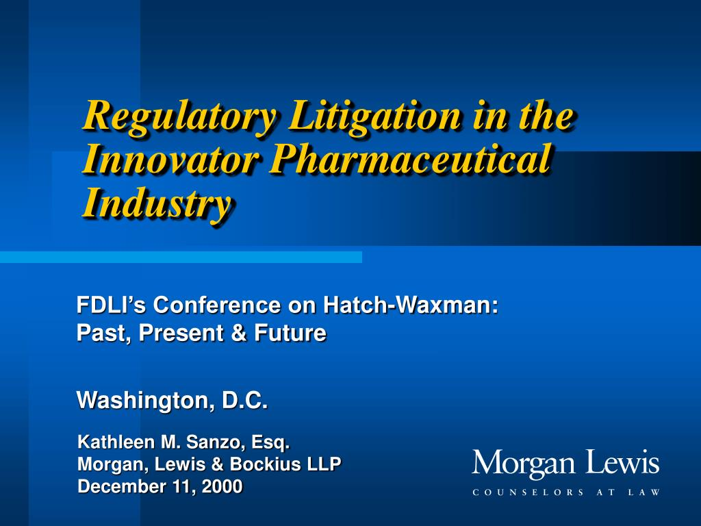 Regulatory Litigation in the Innovator Pharmaceutical Industry