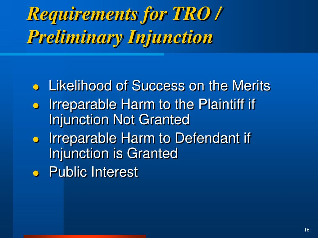 Requirements for TRO / Preliminary Injunction