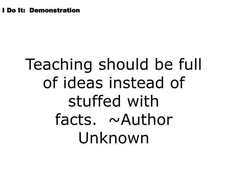 I Do It:  Demonstration