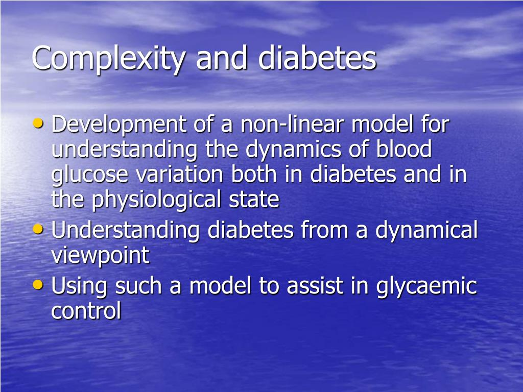 Complexity and diabetes
