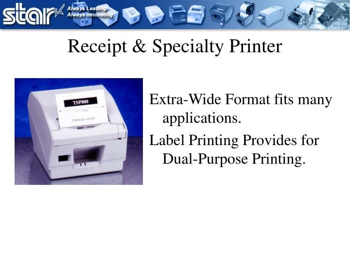 Receipt & Specialty Printer