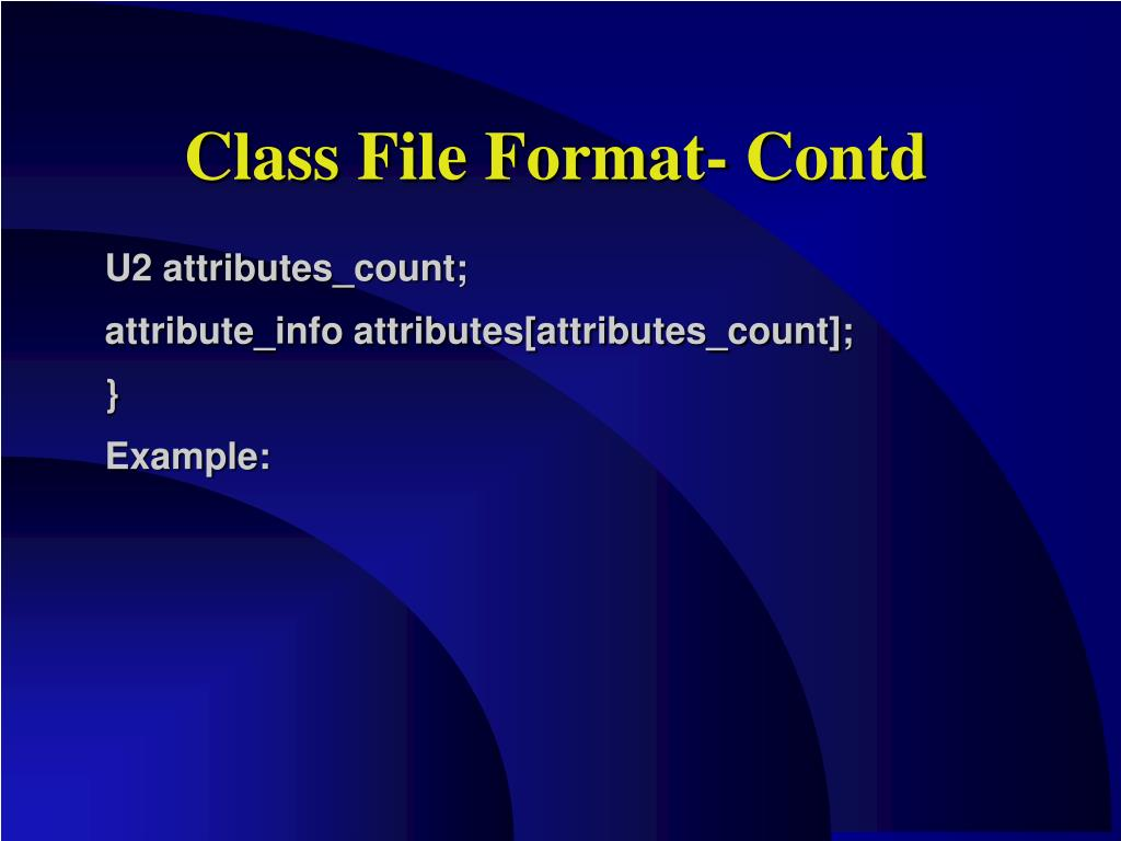 Class File Format- Contd