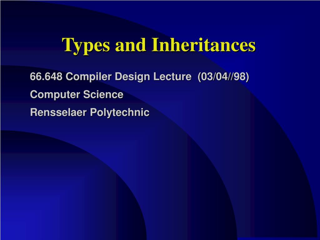 Types and Inheritances