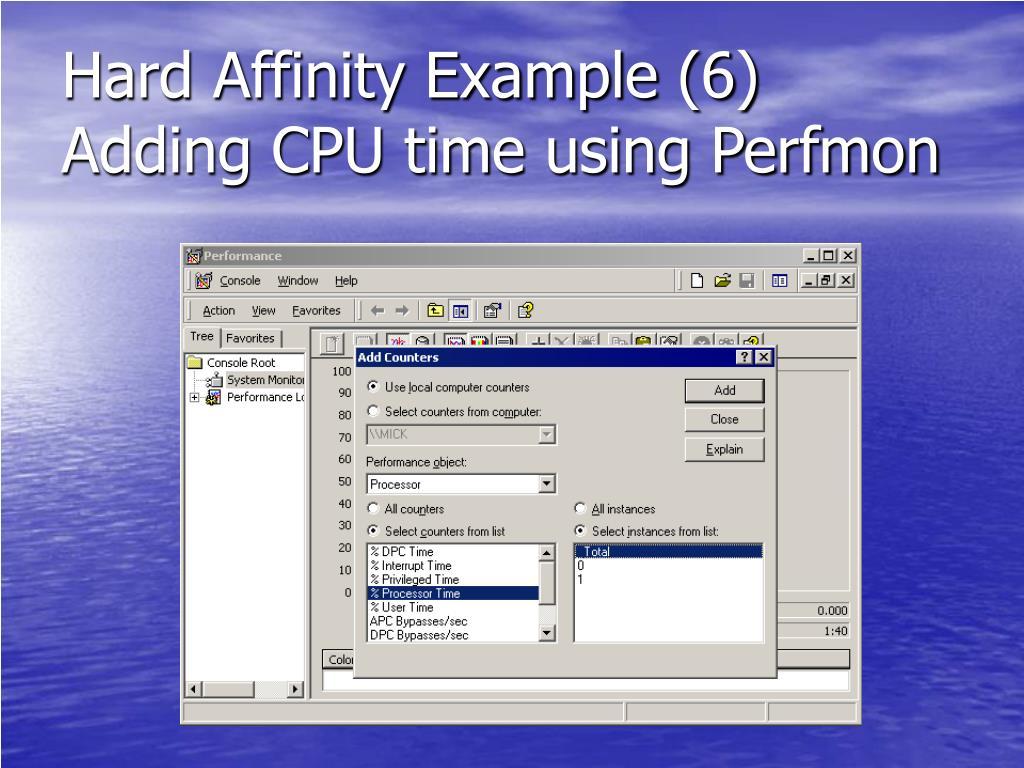 Hard Affinity Example (6)