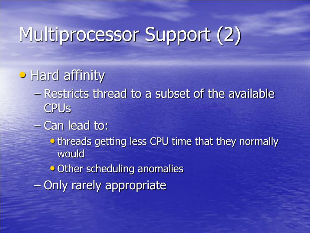 Multiprocessor Support (2)