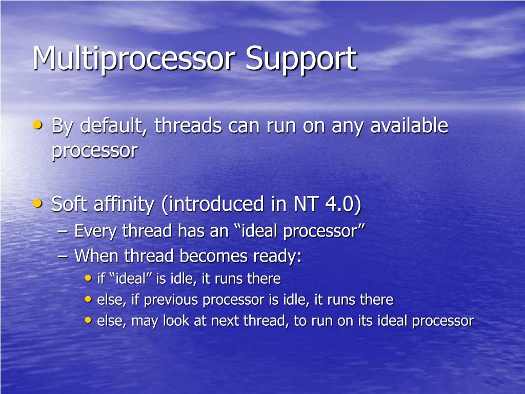 Multiprocessor Support