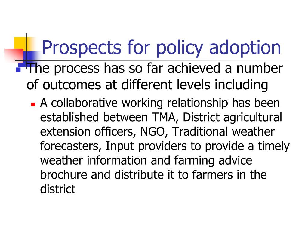 Prospects for policy adoption