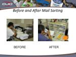 before and after mail sorting