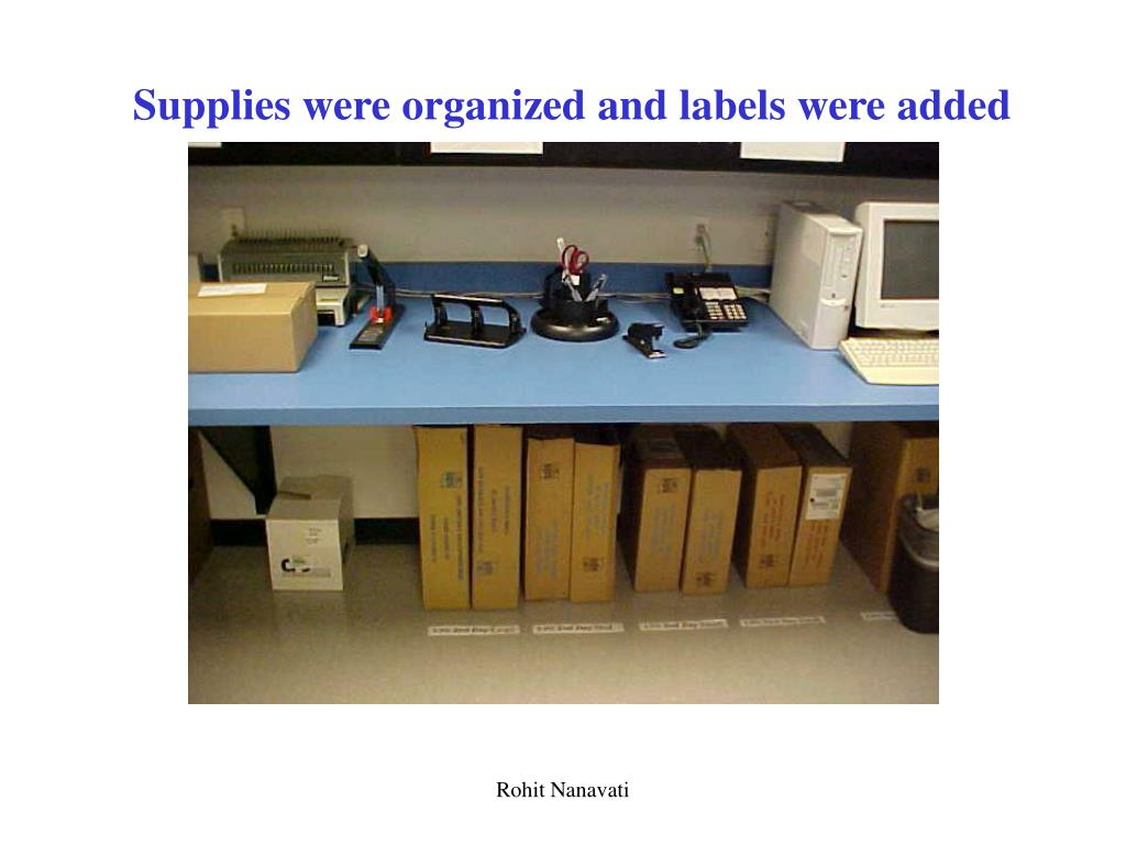 Supplies were organized and labels were added