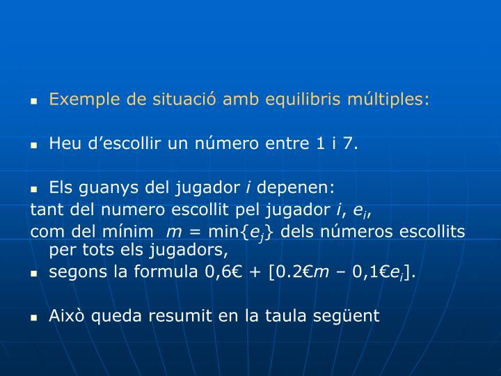 Exemple de situació amb equilibris múltiples: