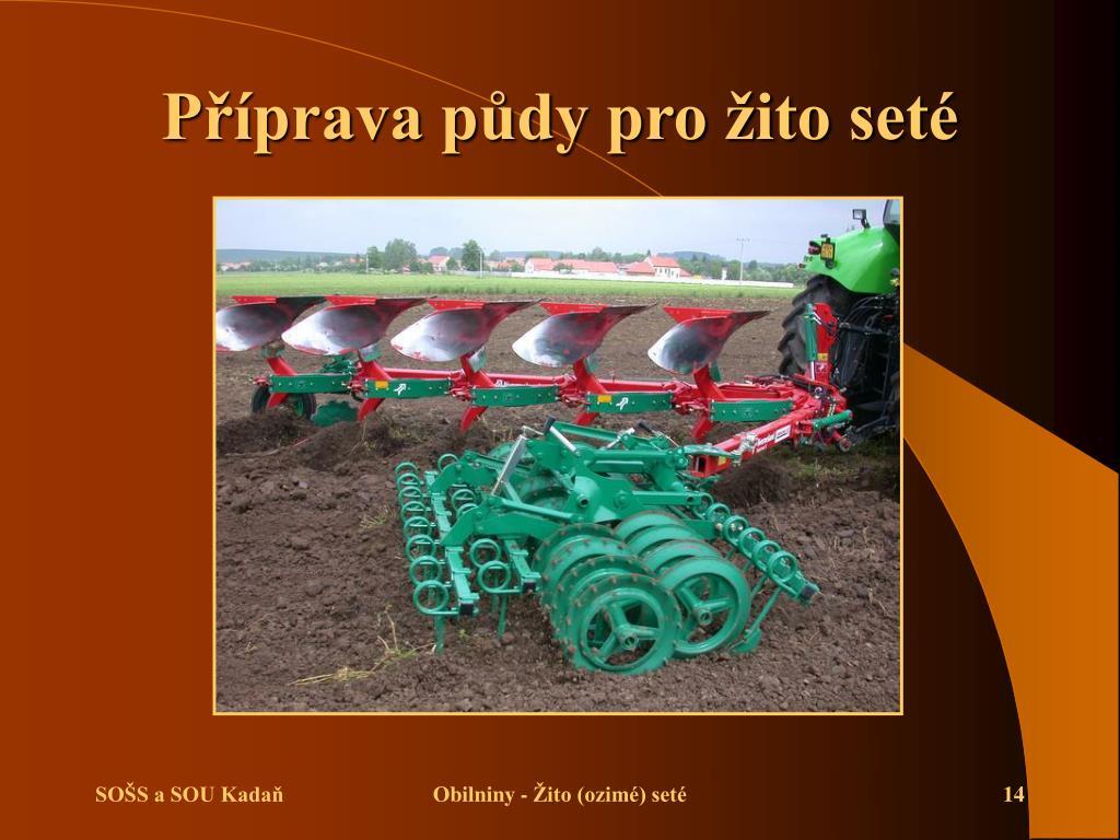 Příprava půdy pro žito seté