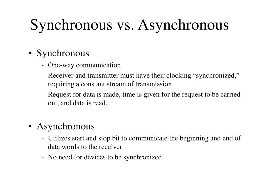 Synchronous vs. Asynchronous