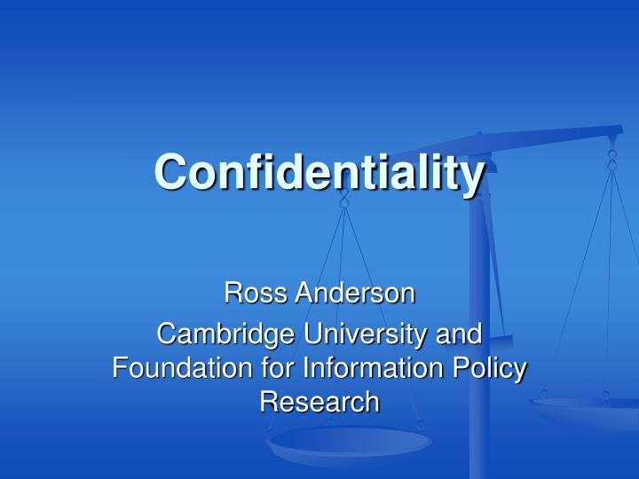 Confidentiality l.jpg
