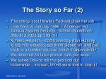 the story so far 2