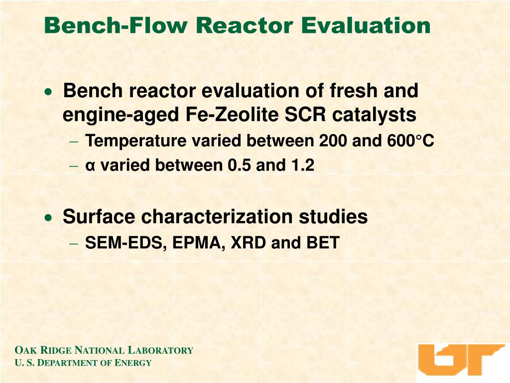 Bench-Flow Reactor Evaluation