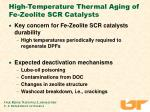 high temperature thermal aging of fe zeolite scr catalysts