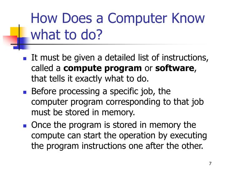 How Does a Computer Know what to do?