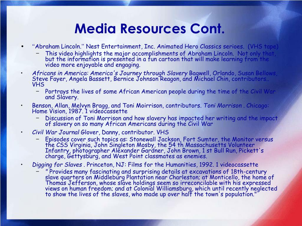 Media Resources Cont.