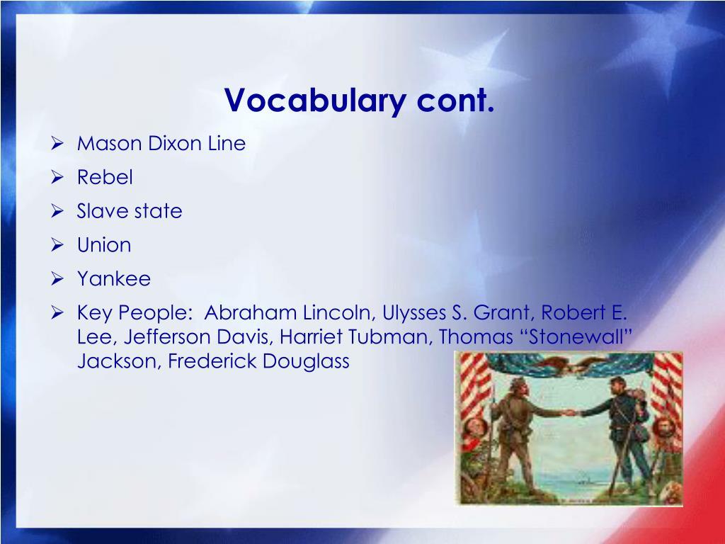 Vocabulary cont.