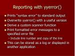 reporting with yyerror