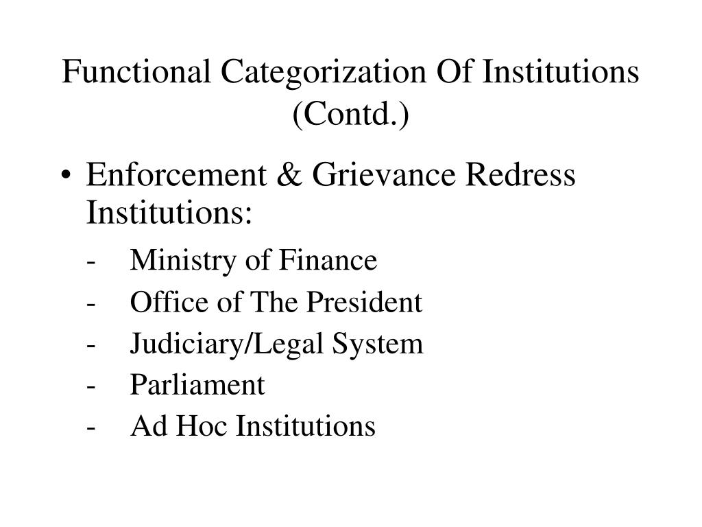 Functional Categorization Of Institutions (Contd.)