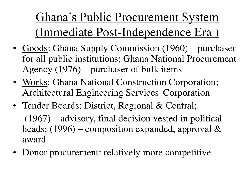 Ghana's Public Procurement System (Immediate Post-Independence Era )