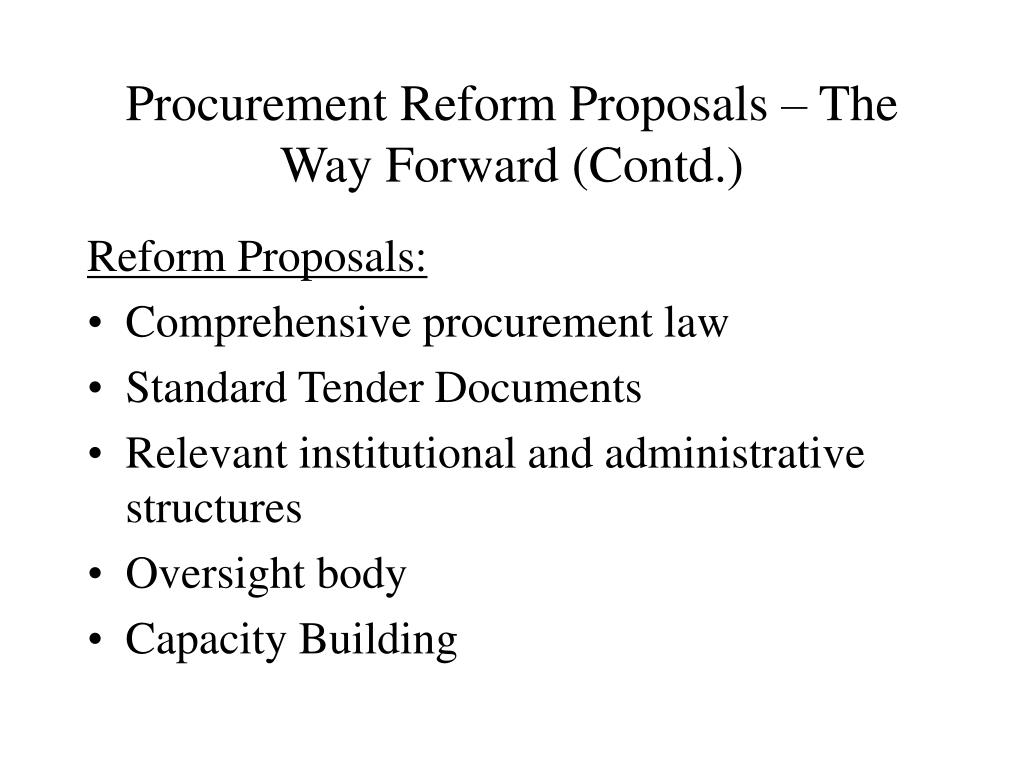 Procurement Reform Proposals – The Way Forward (Contd.)
