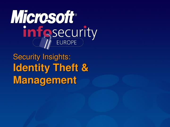 Security insights identity theft management