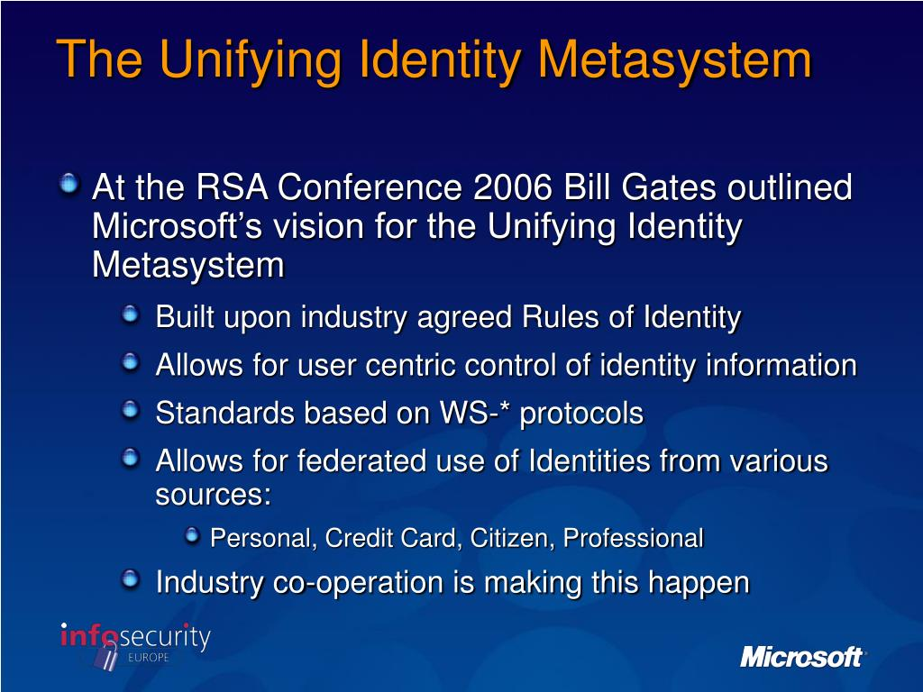The Unifying Identity Metasystem