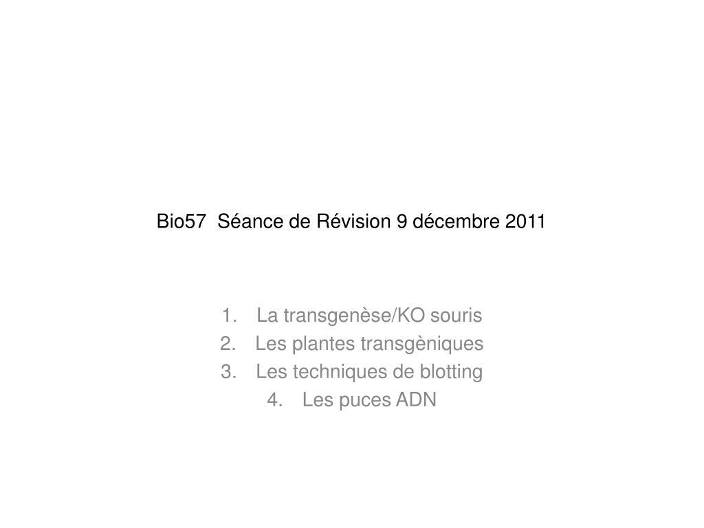 Bio57  Séance de Révision 9 décembre 2011