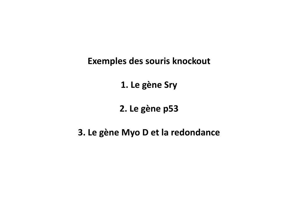 Exemples des souris knockout