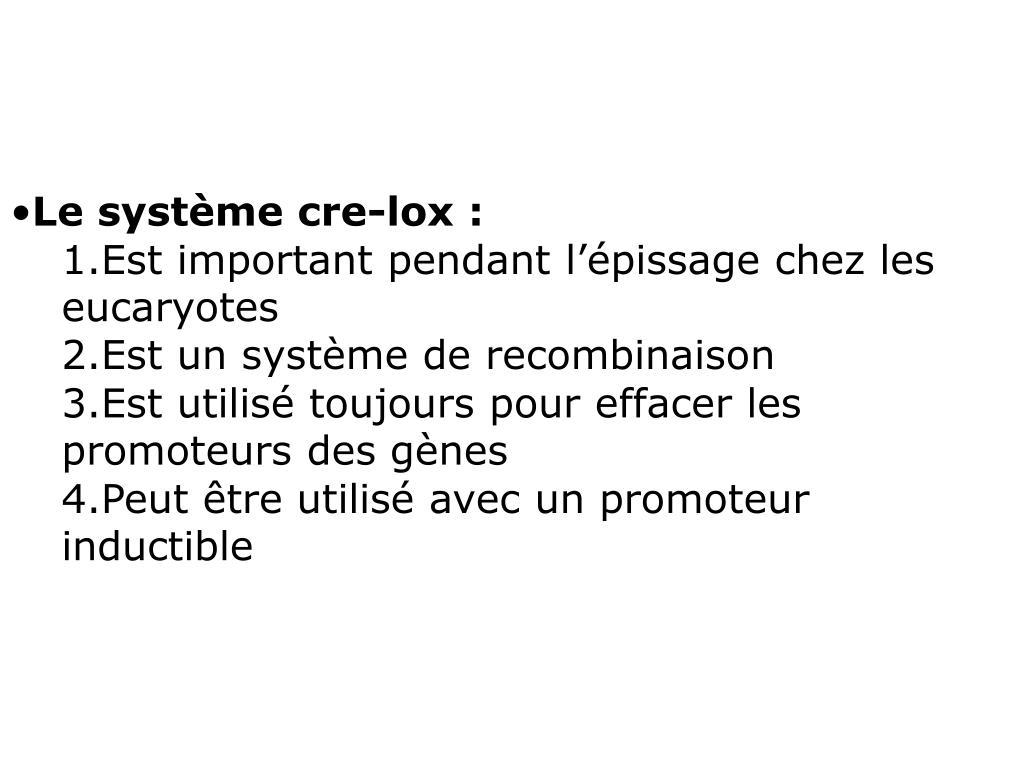 Le système cre-lox: