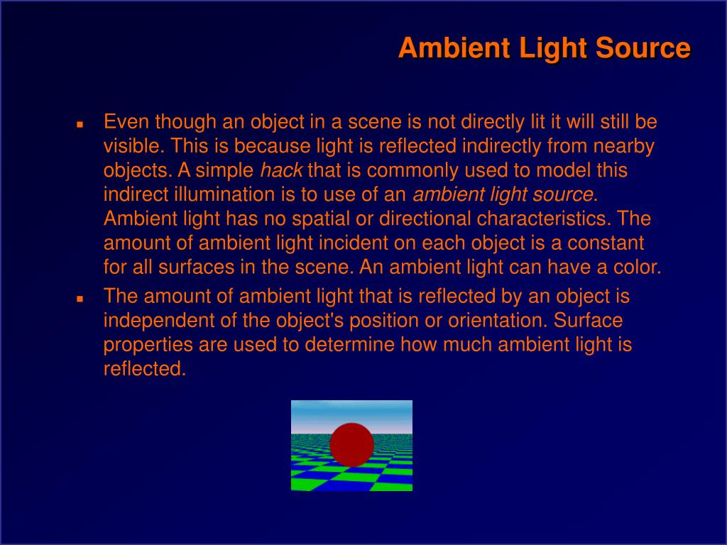 Ambient Light Source