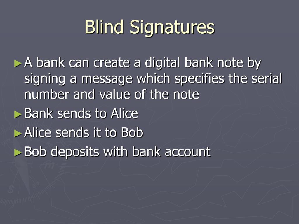 Blind Signatures