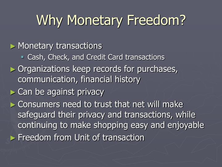 Why monetary freedom