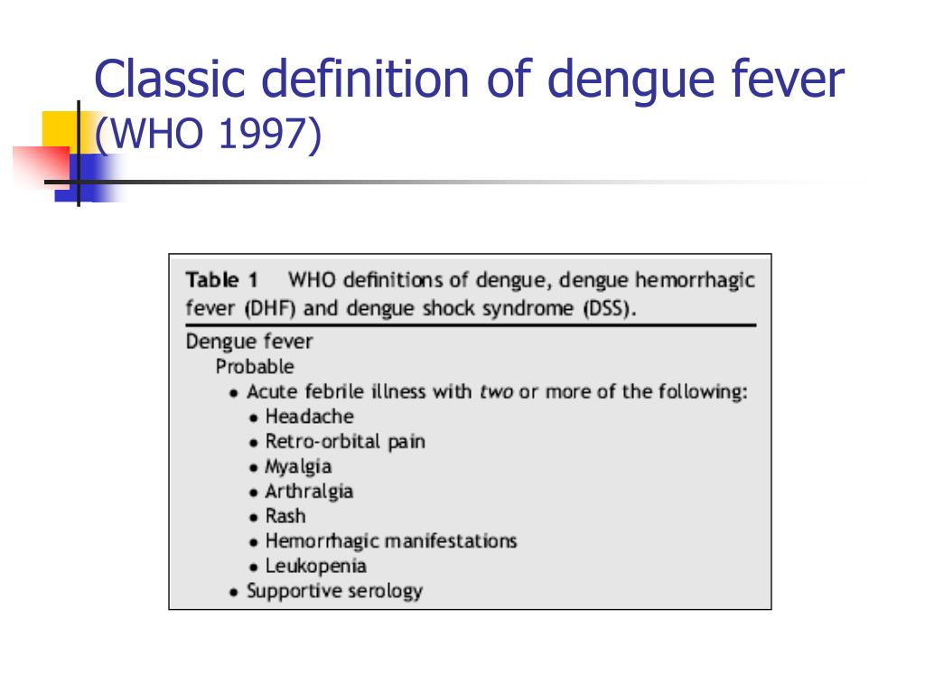 Classic definition of dengue fever